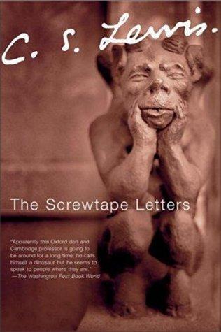 Screwtape Letters - C. S. Lewis