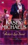 Becket's Last Stand (Romney Marsh, #7)
