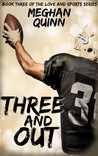 Three and Out (Love and Sports #3)