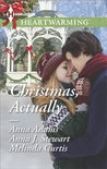 Christmas, Actually by Anna Adams