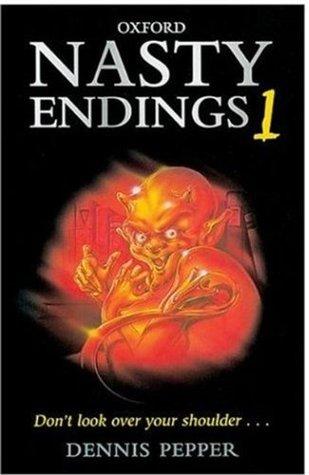 Nasty Endings 1