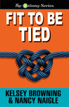 Fit To Be Tied (Granny #2)
