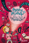 Alles kein Problem (Penny Pepper, #1)
