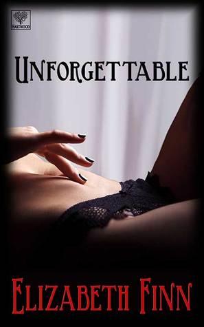 Unforgettable (Unforgiven, #2)