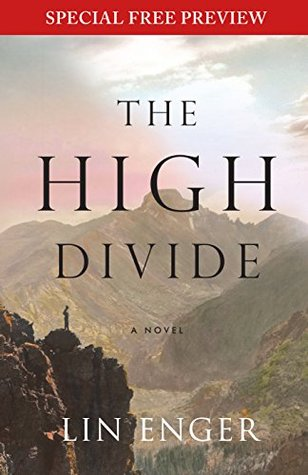 The High Divide: Free Preview - The First 5 Chapters plus Bonus Material