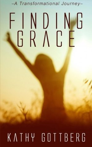 Finding Grace: A Transformational Journey