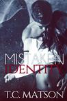 Mistaken Identity (Mistaken Series #1)