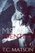 Mistaken Identity by T.C. Matson