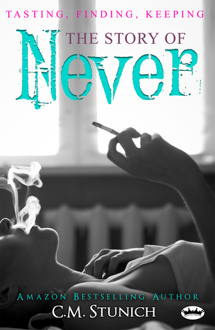 Tasting Finding Keeping The Story Of Never By Cm Stunich