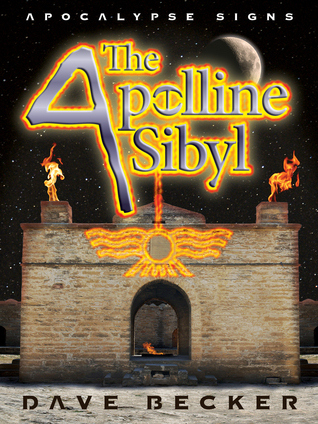 The Apolline Sibyl (Apocalypse Signs #2)