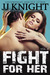 Fight for Her: Volume 4