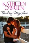 The Long Way Home (Montana Born Homecoming #4)