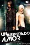 Un Inesperado Amor (Serie Decisiones #2)