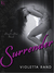 Surrender (Devil's Den, #1) by Violetta Rand