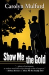 Show Me the Gold, #3