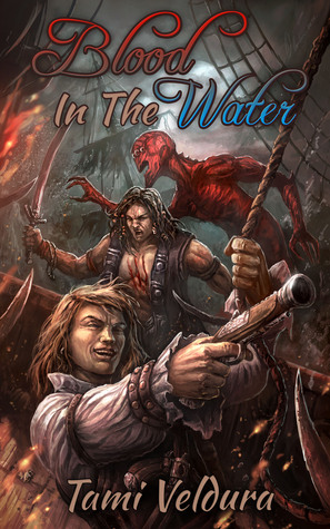 Blood In The Water(An Act of Piracy 1)
