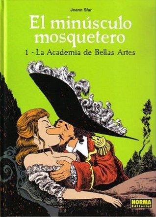 El minúsculo mosquetero 01 - La Academia de Bellas Artes