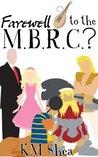 Farewell to the M.B.R.C.? (Magical Beings' Rehabilitation Center, #2)