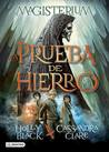 La prueba de hierro by Holly Black
