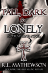 Tall, Dark & Lonely (Pyte/Sentinel, #1)