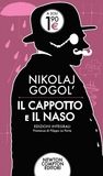 Il cappotto e Il naso by Nikolai Gogol