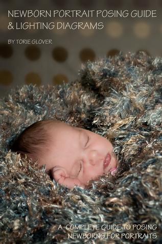 Newborn Portrait Posing Guide Lighting Diagram by Torie Glover