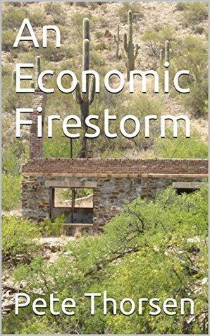An Economic Firestorm