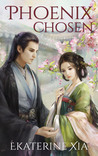 Phoenix Chosen (Heirs of Huaxia, #1)