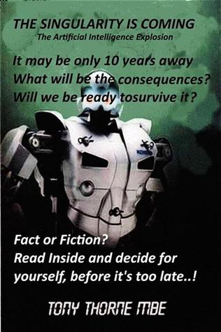 The Singularity is Coming - The Artificial Intelligence Explosion