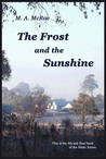The Frost and the Sunshine (The Shuki Series, #4)
