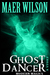 Ghost Dancer (A Modern Magics Story #3)