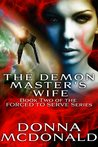 The Demon Master's Wife (Forced To Serve, #2)