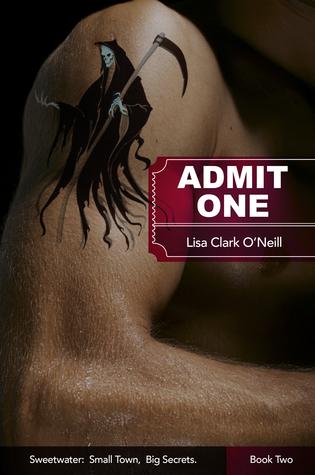 Admit One by Lisa Clark O'Neill