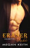 Eraser Amber by Megan Keith