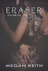 Eraser Platinum by Megan Keith