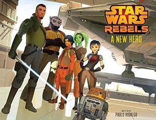 Star Wars: A New Hero (Disney Storybook (eBook))