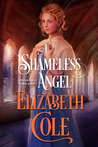A Shameless Angel (Secrets of the Zodiac, #3)
