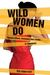 Wild Women Do: Female Kille...