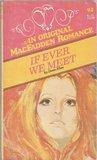 If Ever We Meet (MacFadden Romance, #92)