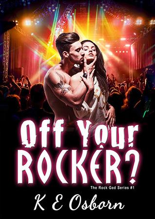 Off Your Rocker (Rock God #1)