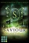 Saviour. Absolute Erlösung by Nadine d'Arachart
