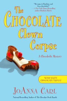 The Chocolate Clown Corpse(A Chocoholic Mystery 14)