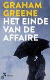 Het einde van de affaire by Graham Greene