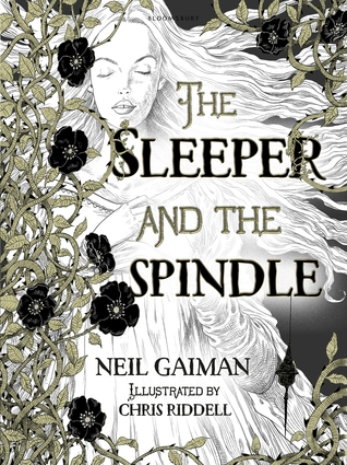 The Sleeper and the Spindle by Neil Gaiman Book Cover