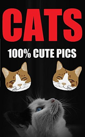 CATS: 100% Cute Cat Picture Book