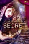 Scheherazade's Secret