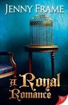 A Royal Romance (A Royal Romance Story, #1)