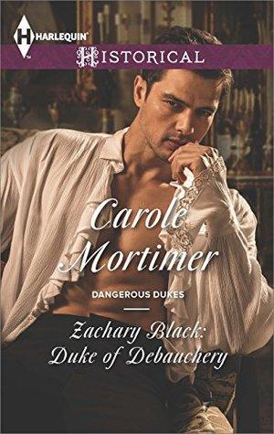 Zachary Black: Duke of Debauchery (Dangerous Dukes, #2)