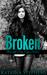 Broken (Through My Eyes, #1)
