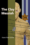 The Clay Messiah